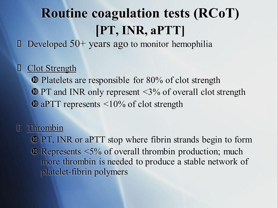 Routine coagulation tests (RCoT) [PT, INR, aPTT]